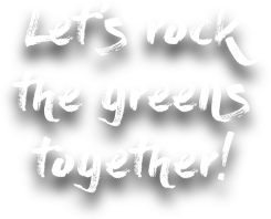 Let's Rock the Greens Together!